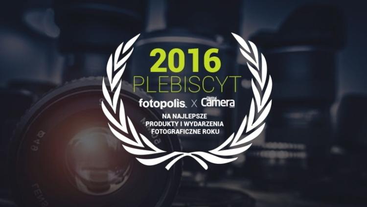 Zagłosuj na produkty i wydarzenia fotograficzne 2016 roku