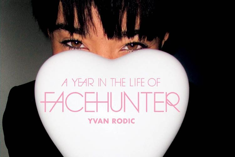 Yvan Rodic - A Year in the Life of FaceHunter [recenzja]